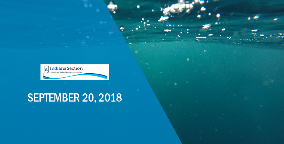 Indiana Section AWWA Northeast District Fall Meeting: September 20, 2018