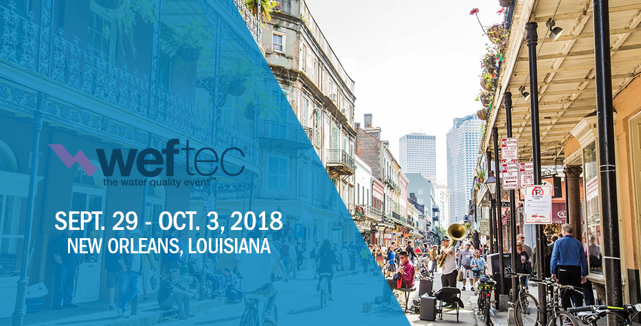WEFTEC: September 29-October 3, 2018