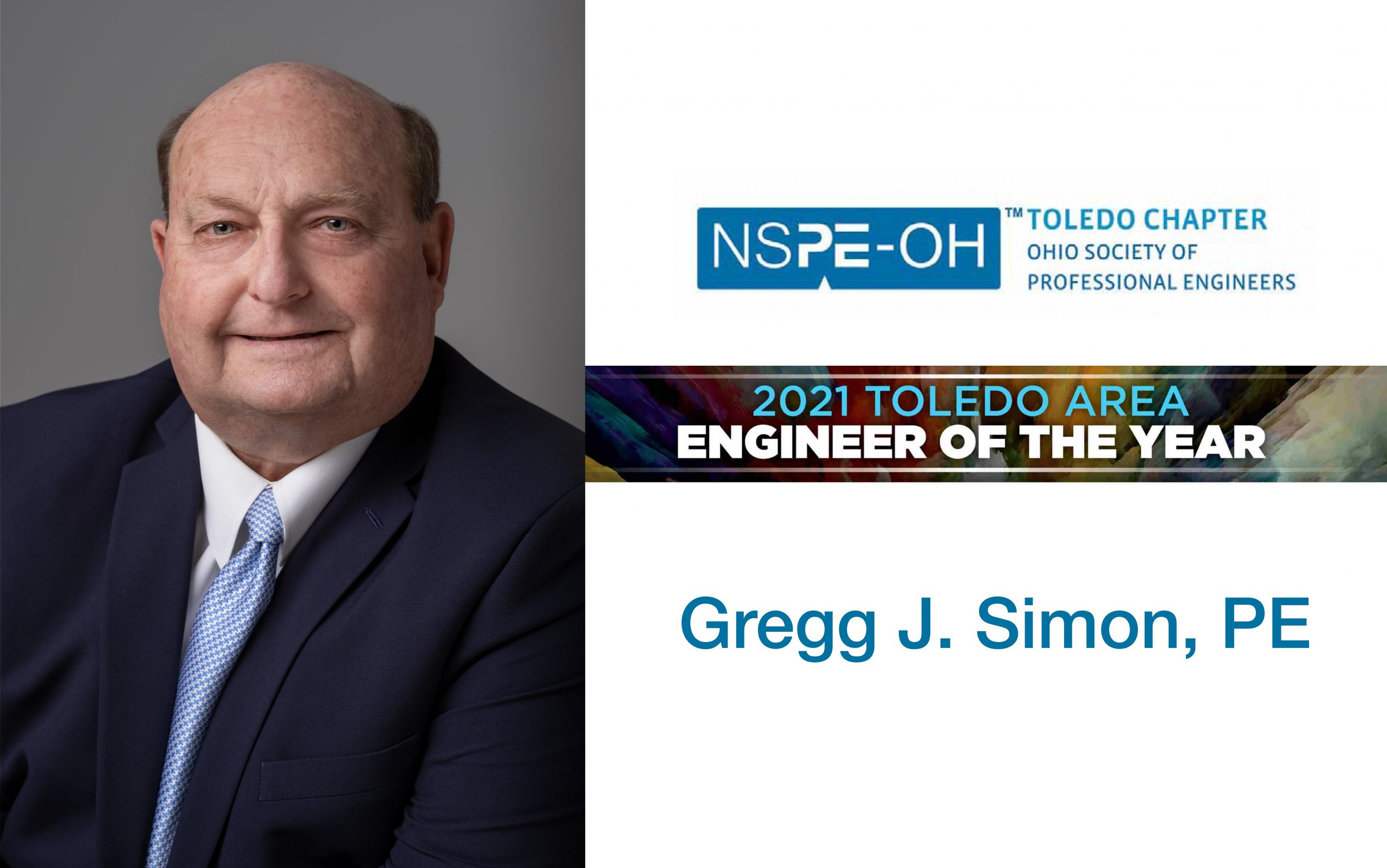 Gregg J. Simon, PE, Selected As 2021 Toledo Area Engineer Of The Year