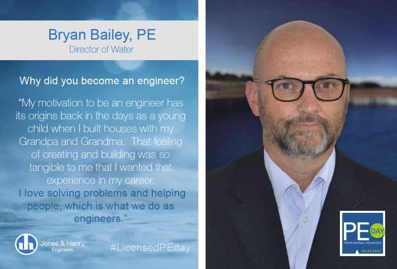 Jones & Henry Engineers Celebrates Professional Engineers Day by Announcing Our New Director Of Water — Bryan Bailey, PE